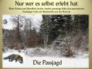 Nur wer es selbst erlebt hat ! - Jagd Zuercher Oberland