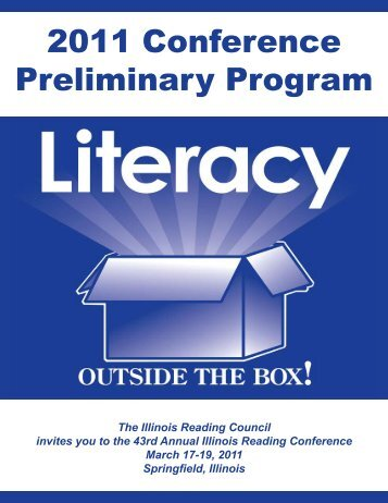 2011 Conference Preliminary Program - Illinois Reading Council