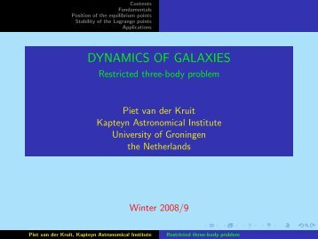 DYNAMICS OF GALAXIES - Restricted three-body problem eserved ...