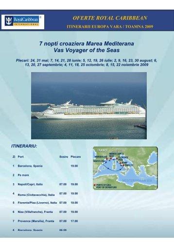 7 nopti croaziera Marea Mediterana Vas Voyager of ... - Falcon travel