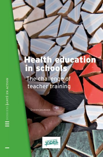 Health education in schools / The challenge of teacher training