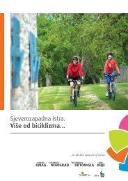 Sjeverozapadna Istra. Više od biciklizma... - Colours of Istria