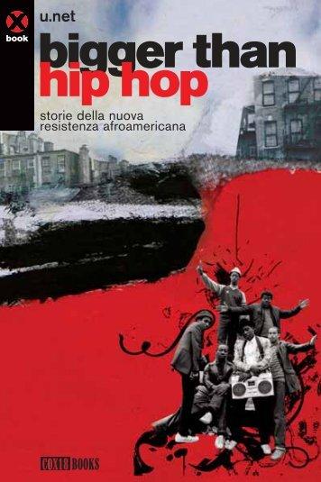 bigger than hip hop - Agenzia X