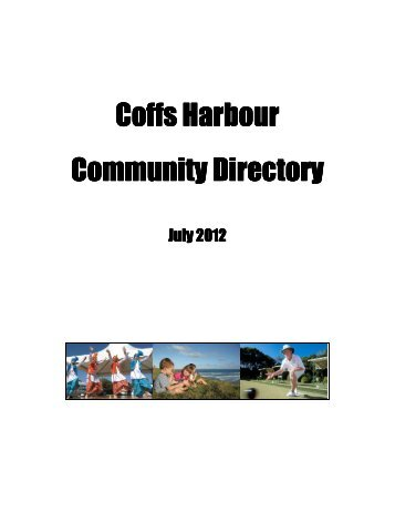 Community Directory - updated July 2012 (.pdf) - Coffs Harbour City ...