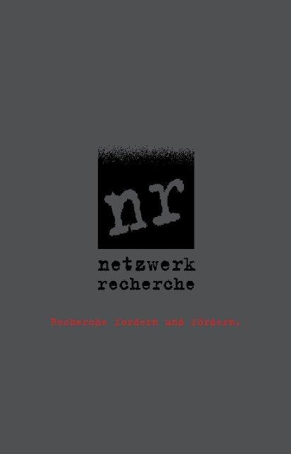Recherche fordern und fördern [PDF] - Netzwerk Recherche