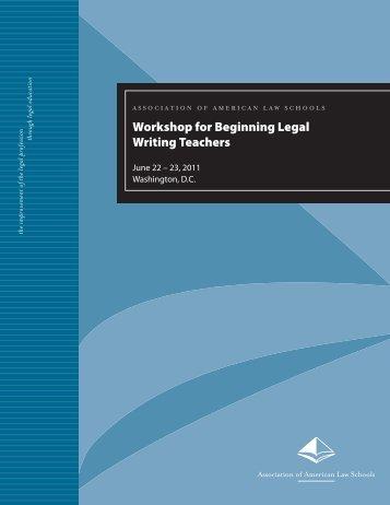 Workshop for Beginning Legal Writing Teachers - AALS