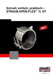 Schnell, einfach, praktisch – STRAUB-OPEN-FLEX 1L GT