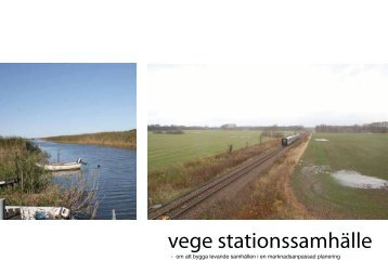 vege stationssamhälle - Blekinge Tekniska Högskola