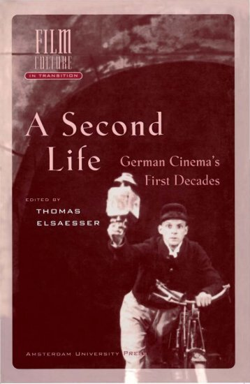 A Second Life. German Cinema's First Decades