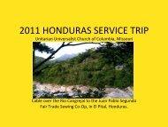 2011 HONDURAS SERVICE TRIP - Unitarian Universalist Church