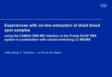 Experiences with on-line extraction of dried blood - LC/MS