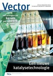 Een nieuwe katalysetechnologie - Technische Universiteit Eindhoven