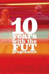 10 Years with the FUT-Programme - Volvo Research and Education ...