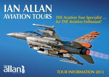 AVIATION TOURS THE Aviation Tour Specialist ... - Ian Allan Travel