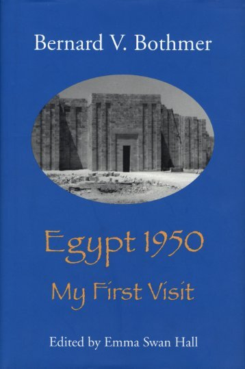 Bothmer, Bernard V. Egypt 1950. My First Visit - Giza Archives Project