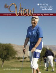 February 2012 scshview_2012-02.pdf - Sun City Shadow Hills