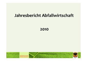 Jahresbericht Abfallwirtschaft 2010 - Landkreis Schweinfurt