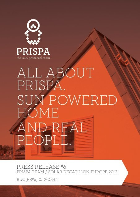 c50732d30 about prispa. sun powered home and real - Solar Decathlon Europe