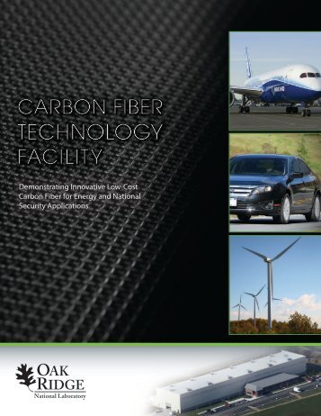 Carbon Fiber Technology Facility - Oak Ridge National Laboratory