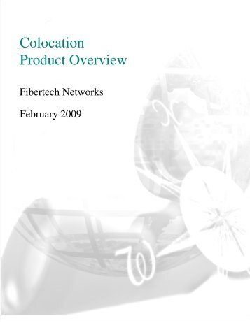 Colocation Product Overview (PDF/6.9MB) - Fibertech Networks