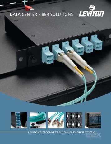 Download Leviton's Data Center Fiber Solutions Brochure now