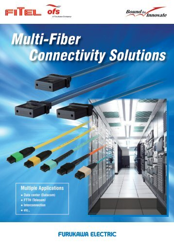 Multi-Fiber Connectivity Solutions - OFS | Specialty Photonics Division