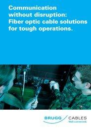 Fiber optic cable solutions for - Brugg Kabel AG