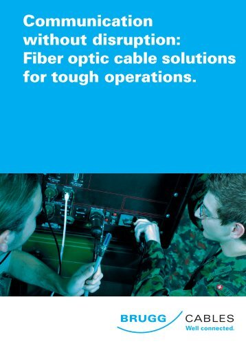 Fiber optic cable solutions for - Brugg Kabel AG