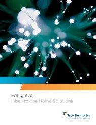 EnLighten Fiber-to-the Home Solutions - TE - Telecom OSP