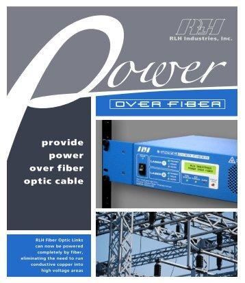 provide power over fiber optic cable - RLH Industries Inc. Fiber Optic ...