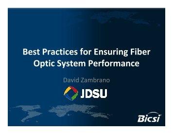 Best Practices for Ensuring Fiber Optic System Performance - Bicsi