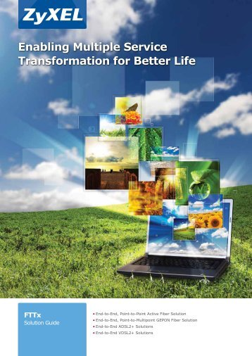 Enabling Multiple Service Transformation for Better Life - ZyXEL