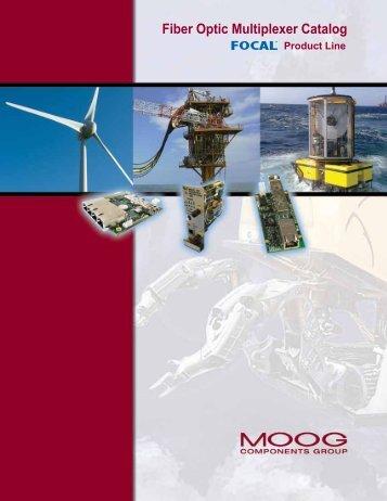 Fiber Optic Multiplexer Catalog Focal Product Line - Moog Inc