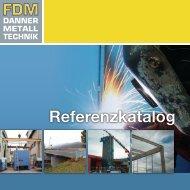 Als PDF downloaden! - FDM Danner Metalltechnik