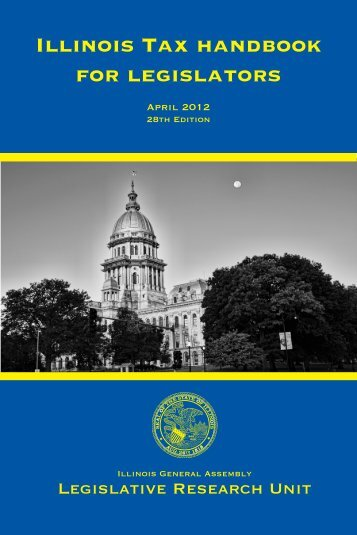 Illinois Tax handbook for legislators - Illinois General Assembly