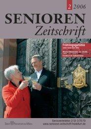 Die gesamte Ausgabe 2/2006 als pdf-Datei - Senioren Zeitschrift ...