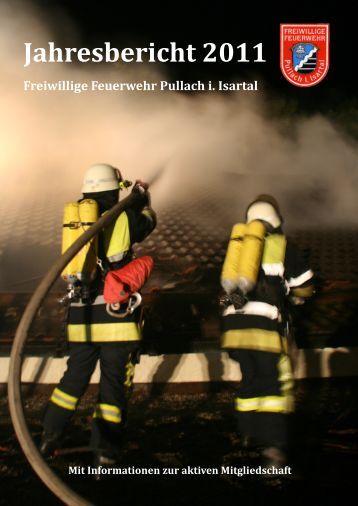 Jahresbericht 2011 - Freiwillige Feuerwehr Pullach