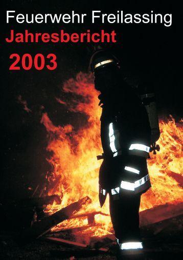 Jahresbericht 2003 - Feuerwehr Freilassing
