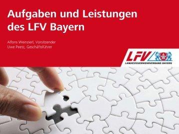 Aufgaben und Leistungen des LFV Bayern