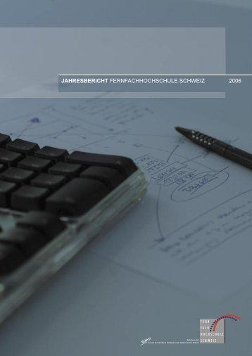 Jahresbericht FFHS 2006.pdf - Fernfachhochschule Schweiz