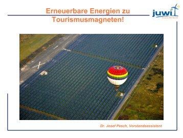 Dr. Josef Pesch - Tourismusentwicklung mit Erneuerbaren Energien ...