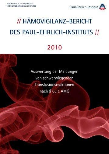 Funk MB et al (2012): Hämovigilanz-Bericht des - Paul-Ehrlich-Institut