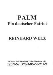 PALM - Ein deutscher Patriot - Reinhard Welz Vermittler Verlag