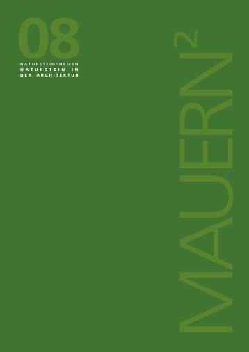 Natursteinthemen/ Naturstein in der Architektur/MAUERN 2 - Pierres ...