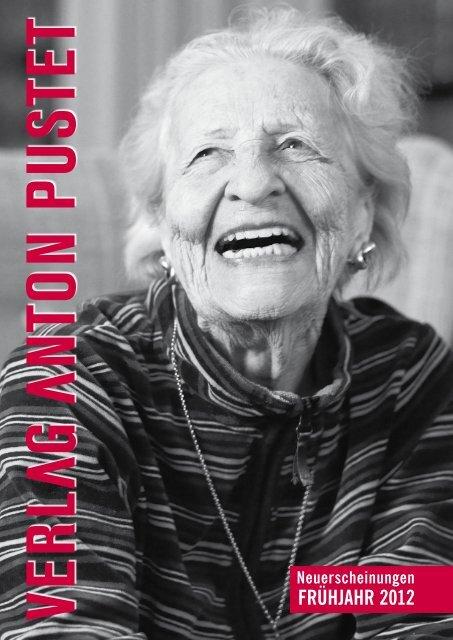 FRÜHJAHR 2012 - Verlag Anton Pustet