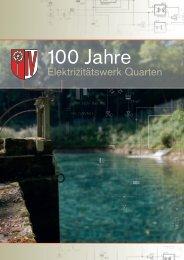 Broschüre 100 Jahre EW Quarten - Text ARTelier & Medienbüro