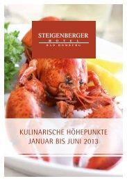 Kulinarische höhepunKte Januar bis Juni 2013 - Steigenberger ...