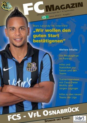 Wir wollem den guten Start bestätigen - 1. FC Saarbrücken