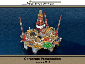 Corporate Presentation January 2013 - Niko Resources