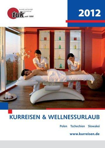 KURREISEN & WELLNESSURLAUB - Urlaub Polen